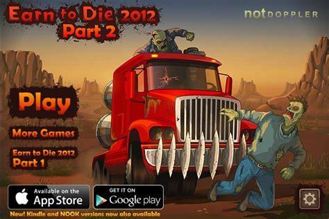 earn to die full version hacked 2012 earn to die 2012 part 2 hacked cheats hacked free games