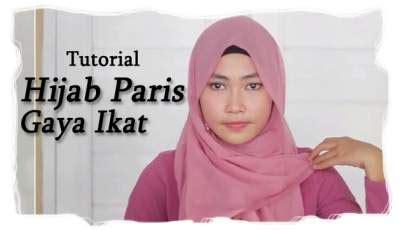 tutorial hijab paris gaya ikat