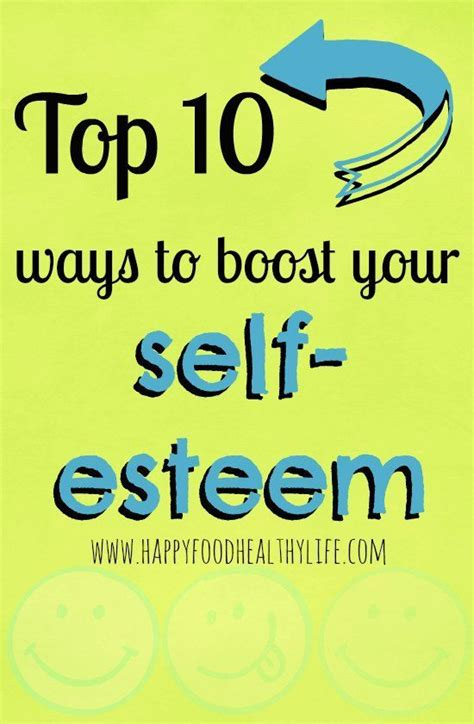 12 Best Ways To Improve Your Self Confidence by Top 10 Ways To Boost Your Self Esteem Feelings Healthy