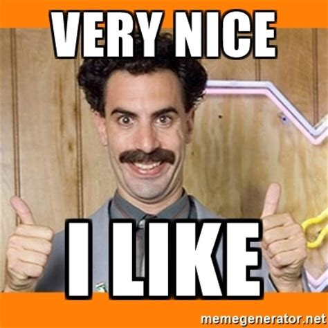 Borat Very Nice Meme - very nice i like borat thumbs up meme generator