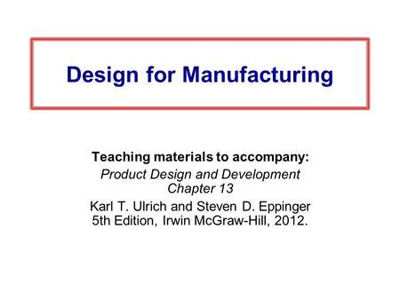 design for manufacturing introduction introduction to design for cost effective assembly and