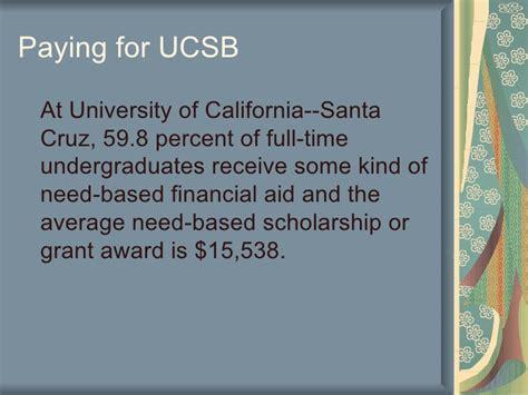 Average Grant Award Mba by Zach Uc Santa Vs Uc Santa Barbara