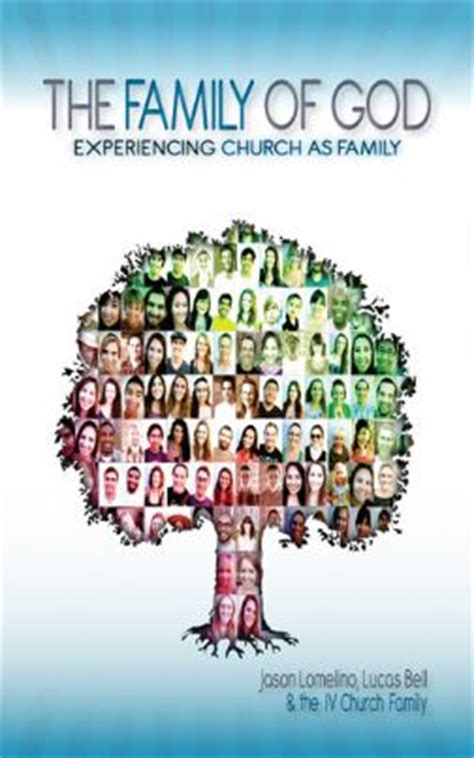 the of big god and one family s search for the american books the family of god isla vista church store