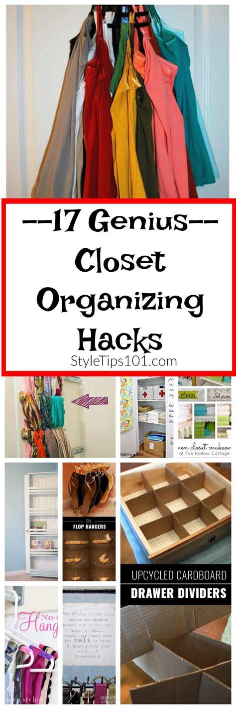 closet organization hacks 17 genius closet organizing hacks you ll love