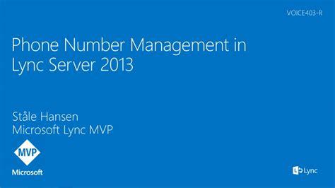 microsoft lync server 2013 enhancements lync content phone number management in lync server 2013 lync