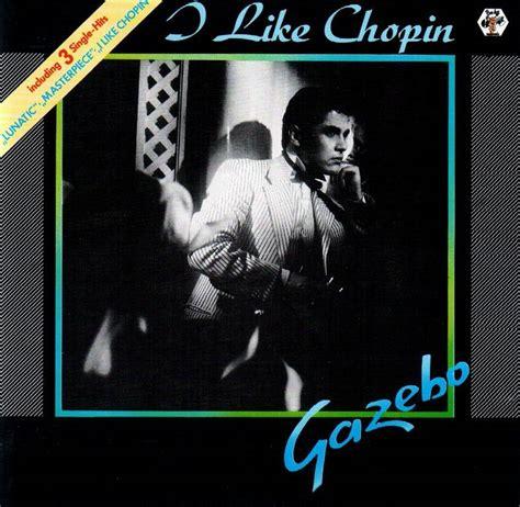 i like chopin gazebo gazebo i like chopin 1983 avaxhome