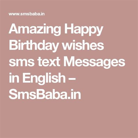 happy sms for friends the 25 best ideas about birthday wishes sms on