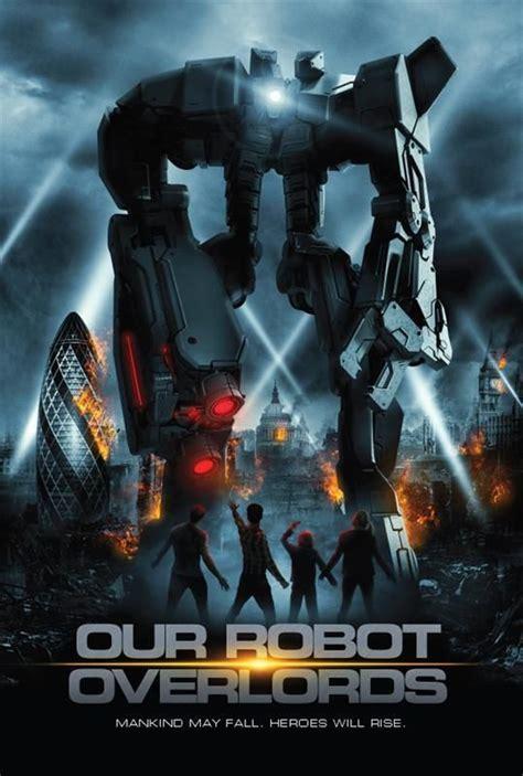 film robot overlords bande annonce robots supremacy film 2016 senscritique