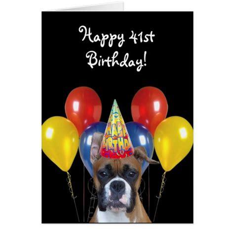 Happy 41 A Size happy 41st birthday boxer greeting card zazzle