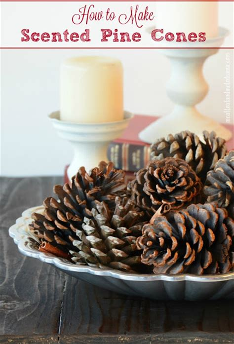 meatloaf and melodrama how to make scented pine cones