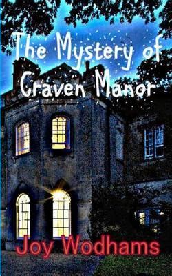 craven manor books the mystery of craven manor wodhams 9781508777168