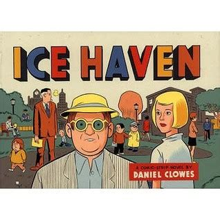 ice haven 0224077791 read ice haven epub release ebooks by daniel clowes