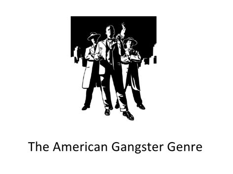 film gangster genre the american gangster genre