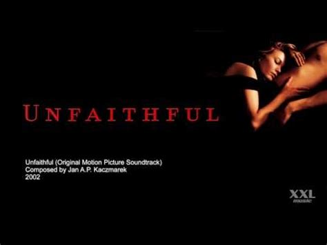 film unfaithful soundtrack 17 best images about music for the soul on pinterest