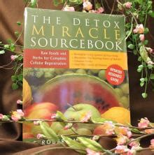 The Detox Miracle Sourcebook Australia by Books Sacred Reality