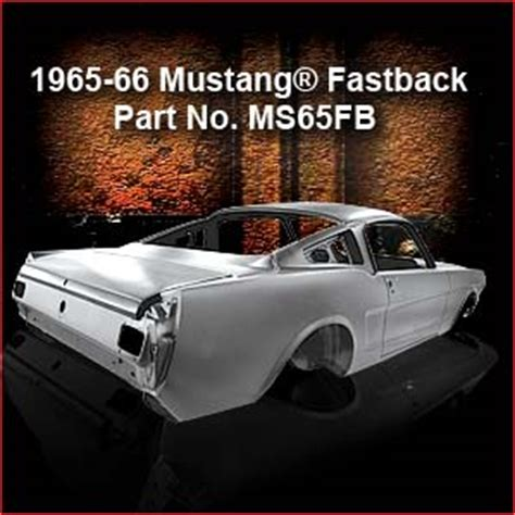 65 66 mustang parts 1965 1966 ford mustang classic car replacement bodies