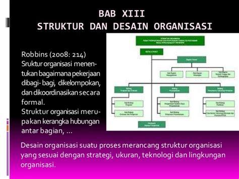 desain dan struktur organisasi robbins m14 desain struktur organisasi