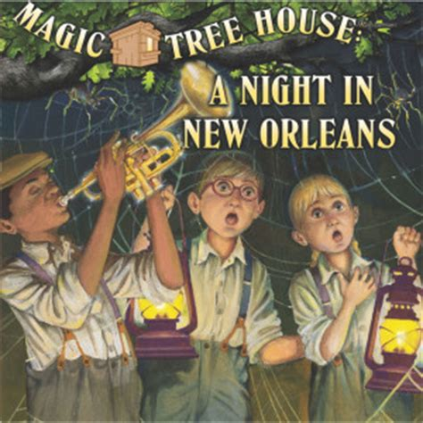 magic tree house com magic tree house a night in new orleans stages theatre company