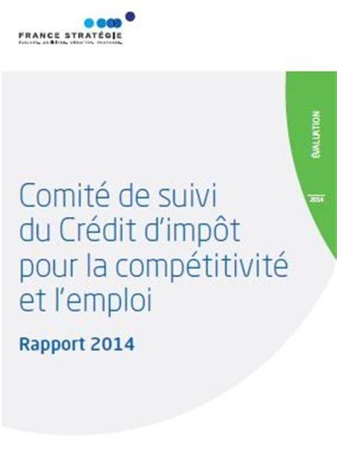 Formulaire Credit Impot Cice 2014 Le Comit 233 De Suivi Du Cice 233 Value Utilisation Et Sa