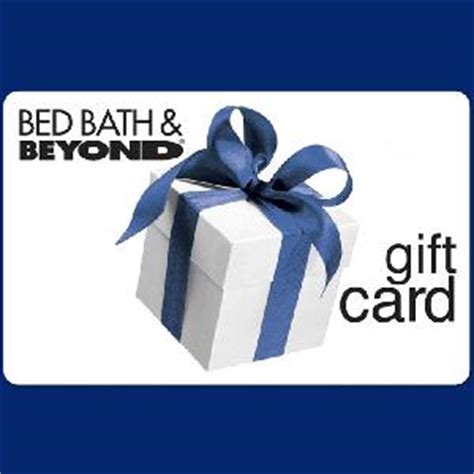 bed bath beyond credit card free 5 bed bath beyond gift card for referring friends