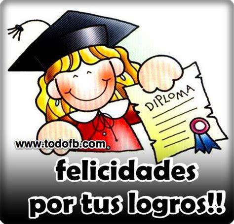 mensaje de felicitaciones de graduacion 2014 imagenes de felicitaciones por grado de la universidad