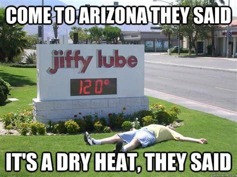 Arizona Memes - arizona weather meme memes