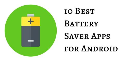 best battery saver app for android 10 best battery saver apps for android
