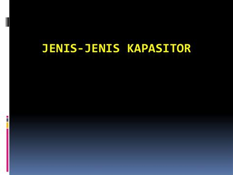 jenis kapasitor bank jenis kapasitor