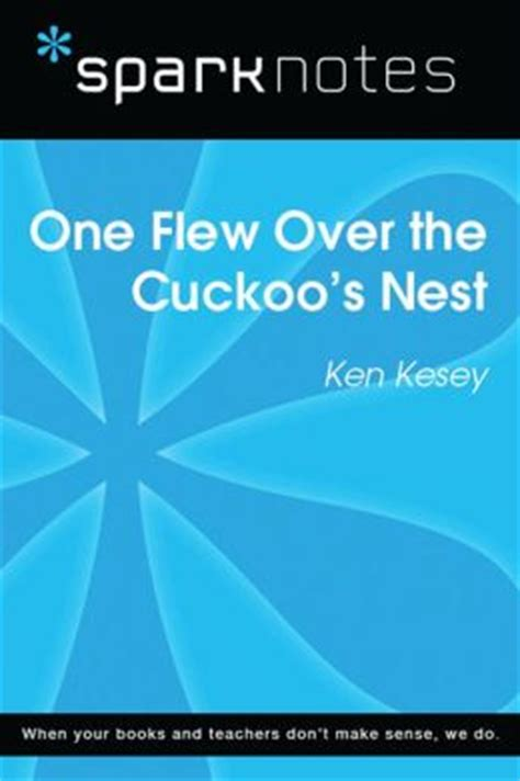 one flew over the cuckoo s nest sparknotes literature