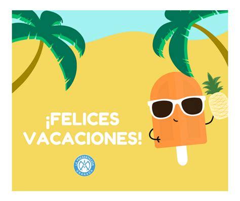 imagenes deseando bonitas vacaciones el blog del profe pedro 161 felices vacaciones de verano