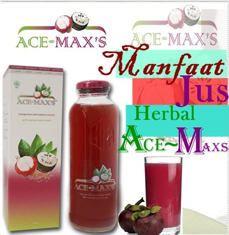 Ace Maxs Herbal manfaat jus herbal ace maxs jus herbal ace maxs
