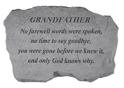only god knows why tattoo memorial quotes for grandfather quotesgram