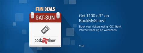 icici bank bookmyshow offer icici bank bookmyshow rs 100 discount offer