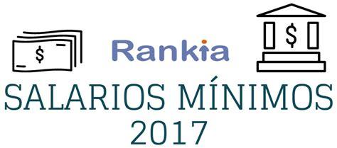 cual fue el incremento al salario mnimo 2016 191 cu 225 l es el salario m 237 nimo para 2017 rankia