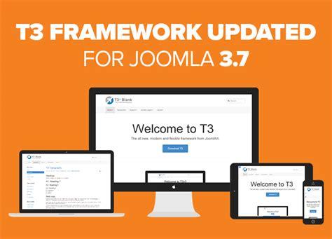 tutorial joomla t3 t3 framework updated for joomla 3 7 0 joomla templates