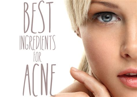 best acne skin care best skin care ingredients for acne