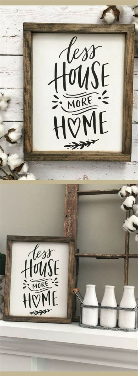 less house more home sign rustic sign home decor wood sign less house more home sign farmhouse sign rustic wood