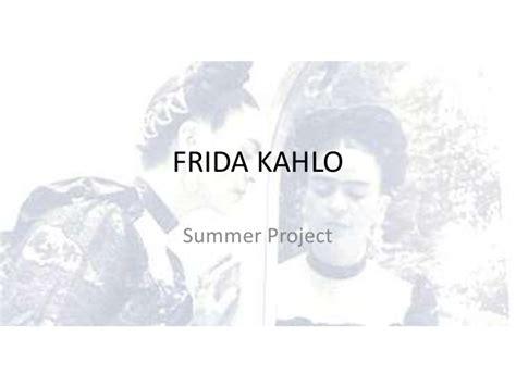 frida kahlo biography powerpoint frida kahlo