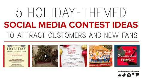 Social Media Giveaway Ideas - 5 holiday themed social media contest ideas to attract customers andrew macarthy