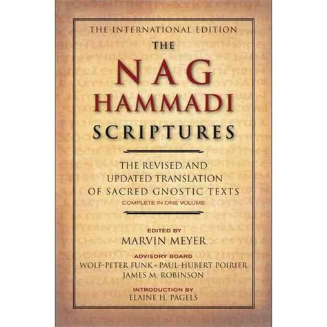 the nag hammadi library the history and legacy of the ancient gnostic texts rediscovered in the 20th century books the nag hammadi scriptures walmart