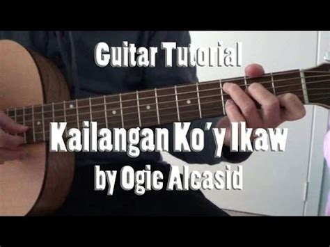 tutorial guitar ikaw kailangan ko y ikaw by ogie alcasid fingerstyle guitar
