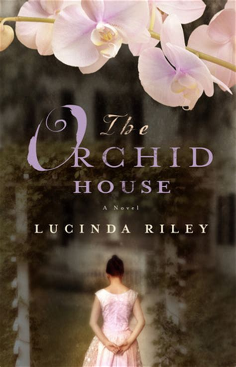 the orchid house a novel the orchid house by lucinda reviews discussion