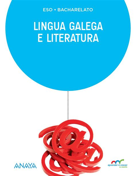 lingua galega e literatura 8467800747 lingua galega e literatura by grupo anaya sa issuu