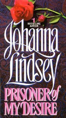 prisoner of desire books prisoner of my desire by johanna reviews