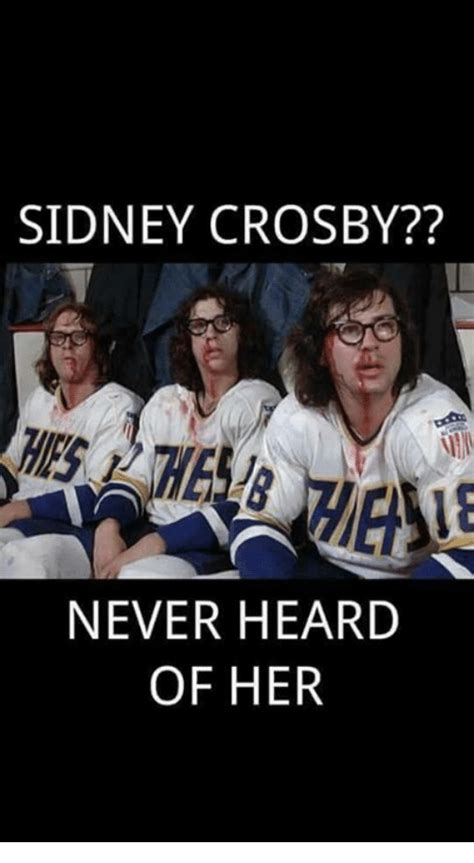 Sidney Crosby Memes - sidney crosby never heard of her meme on sizzle
