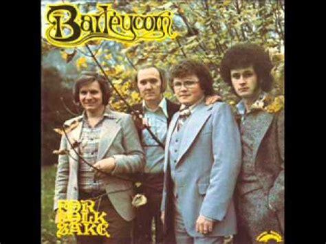 barleycorn the last farewell barleycorn easter time freedoms sons wmv