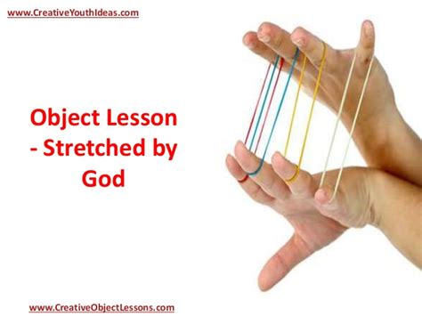 what god is doing testament object lessons for books object lesson stretched by god