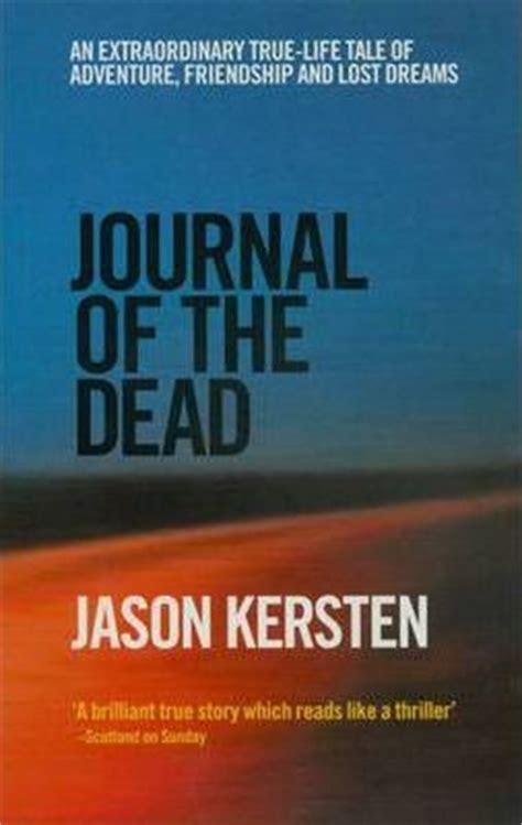 themes of the story my lost dollar journal of the dead jason kersten 9780091885762