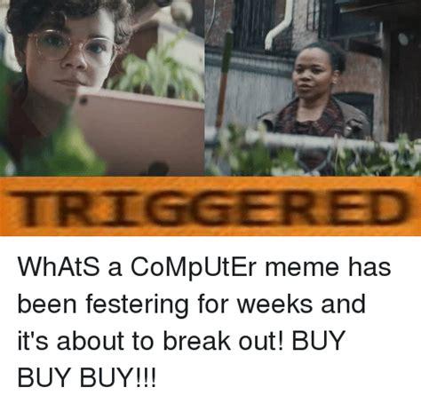 Whats A Meme - 25 best memes about computer meme computer memes