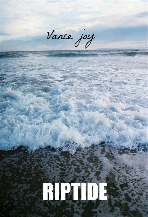 vance joy great summer lyrics vance joy riptide martesmusical este martes gris